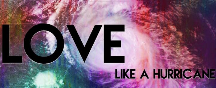 Love Like A Hurricane Header