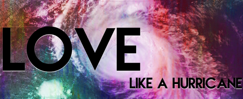 Love Like A Hurricane Header