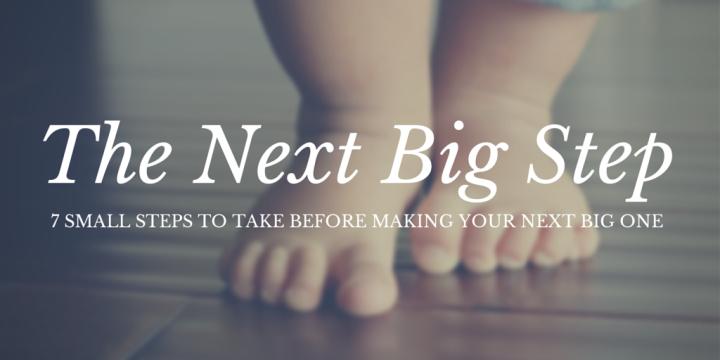 The Next Big Step