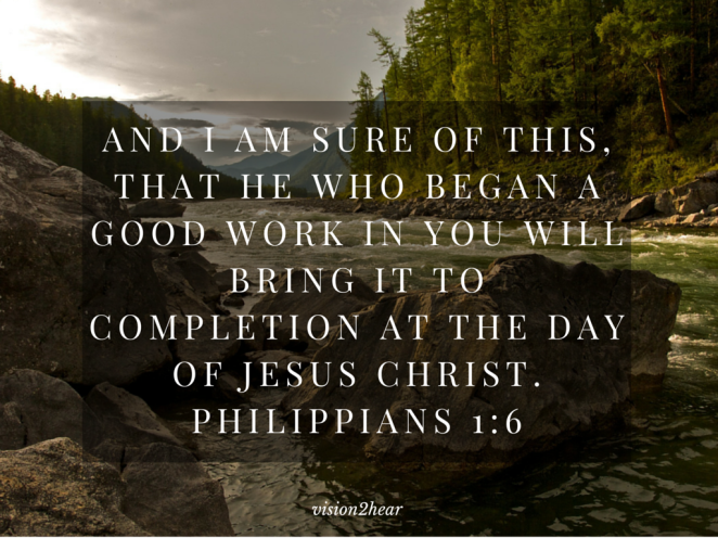 And I am sure of this, that he who began