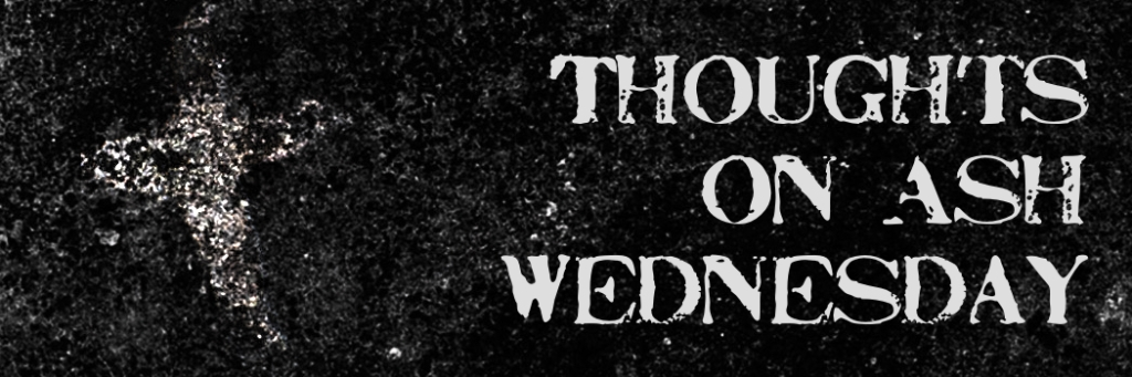 thoughts ash wednesday header