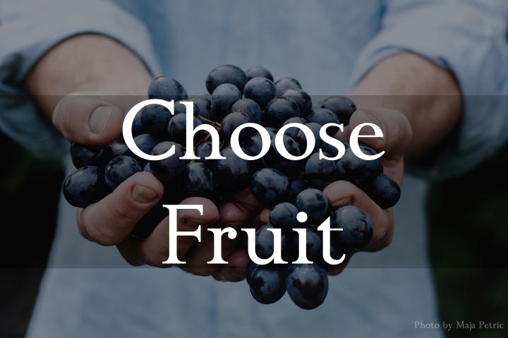 choose fruit
