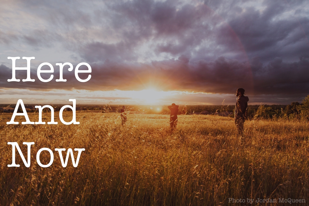 here and now header