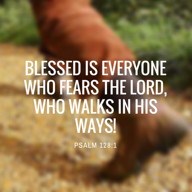 Blessed is everyone who fears the