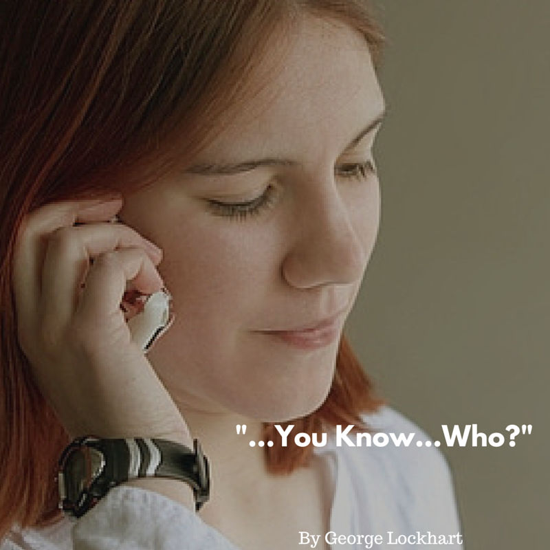 …You Know… Who?