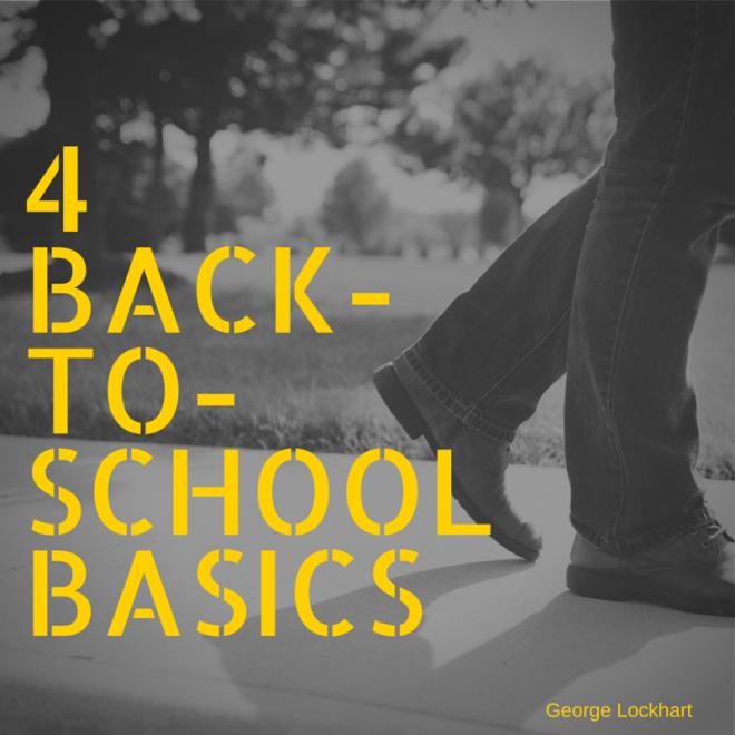 4 Back to school basics