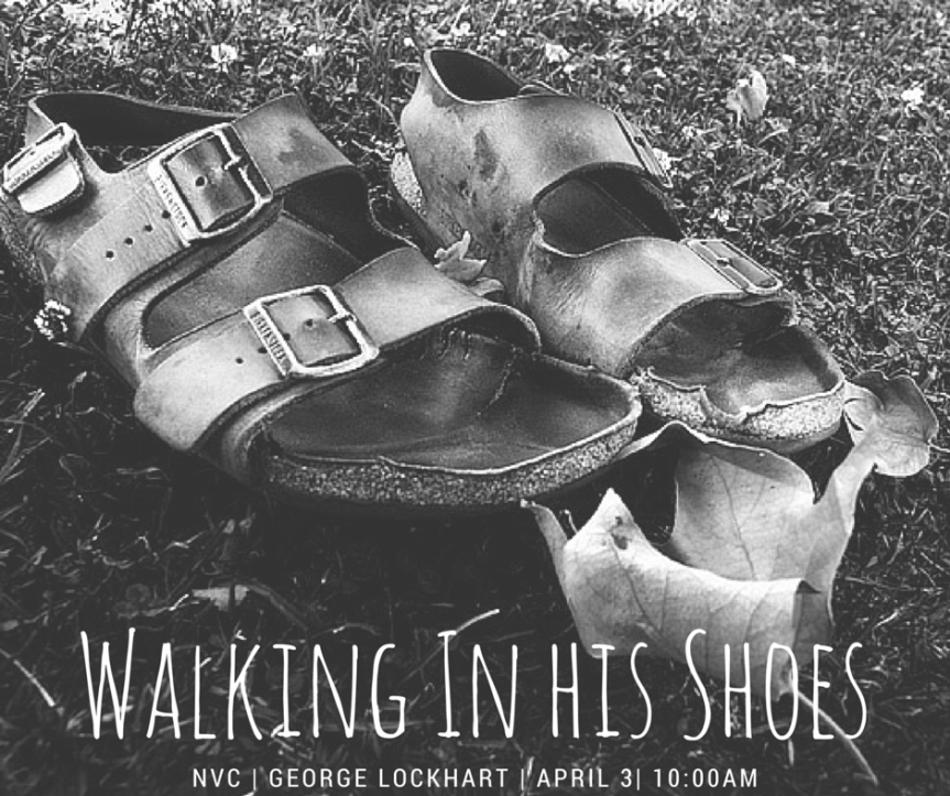 Walking In HisShoes