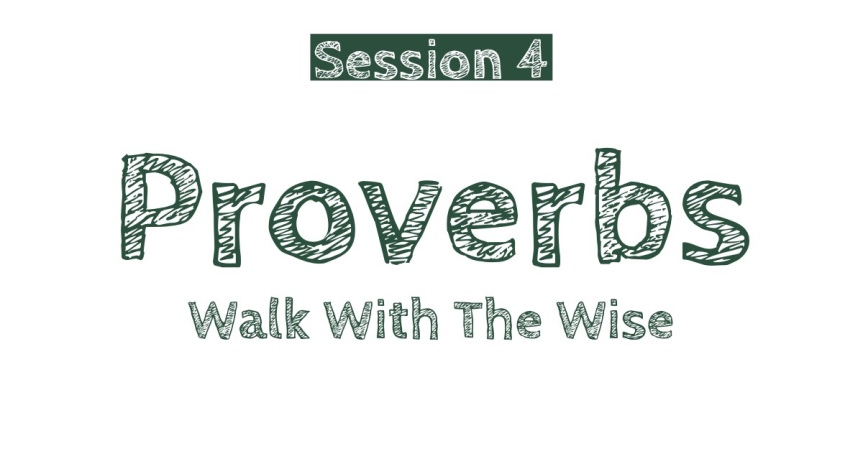 Proverbs Session 4