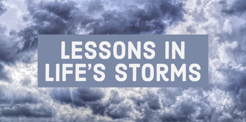 Lessons In Life'sStorms