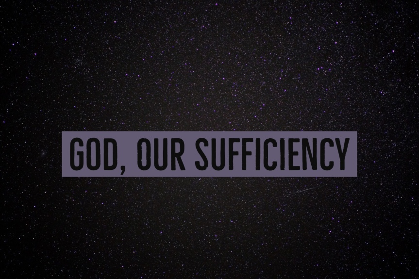 God Our Sufficiency