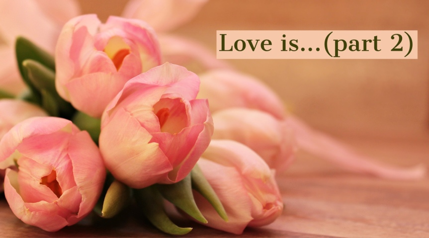 Love is (part2)