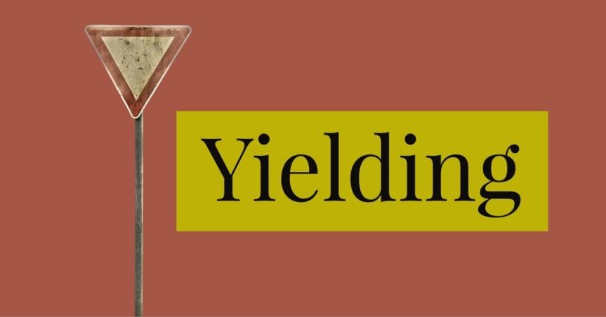 Yielding