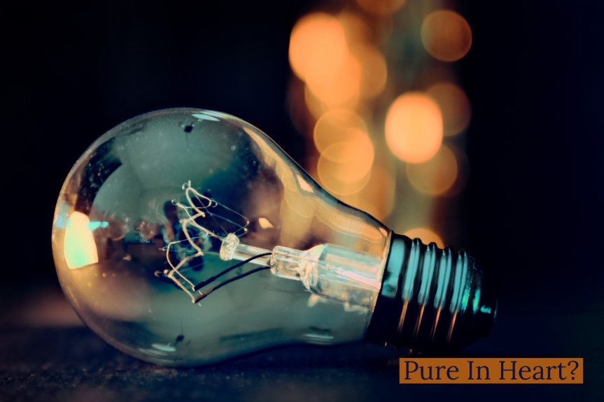 Pure In Heart?